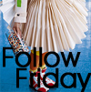 Follow Fridays!