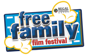 Free Family Film Fest at Regal Cinemas
