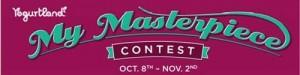 Yogurtland Masterpiece Contest + Get a FREE 3-ounces Yogurt