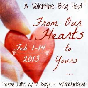 From Our Hearts to Yours {Giveaway} Hop +$144 in Prizes