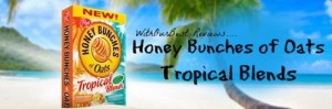 Honey Bunches of Oats Tropical Blends {Win $13,000 Hawaii Vacation Sweepstakes}