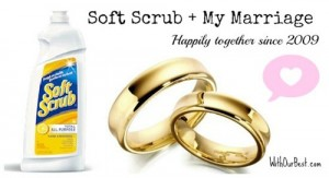 Soft Scrub: Strengthening my Marriage since 2009 {+Giveaway}