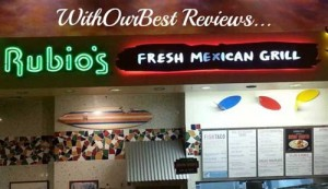 Restaurant Reviews: Rubio's Fresh Mexican Grill