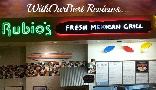 Restaurant Reviews Rubio S Fresh Mexican Grill With Our