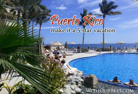 5-Star Puerto Rico Vacation Activities