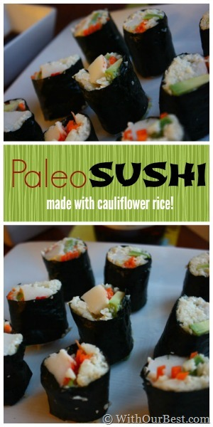 paleo sushi made with cauliflower rice recipe