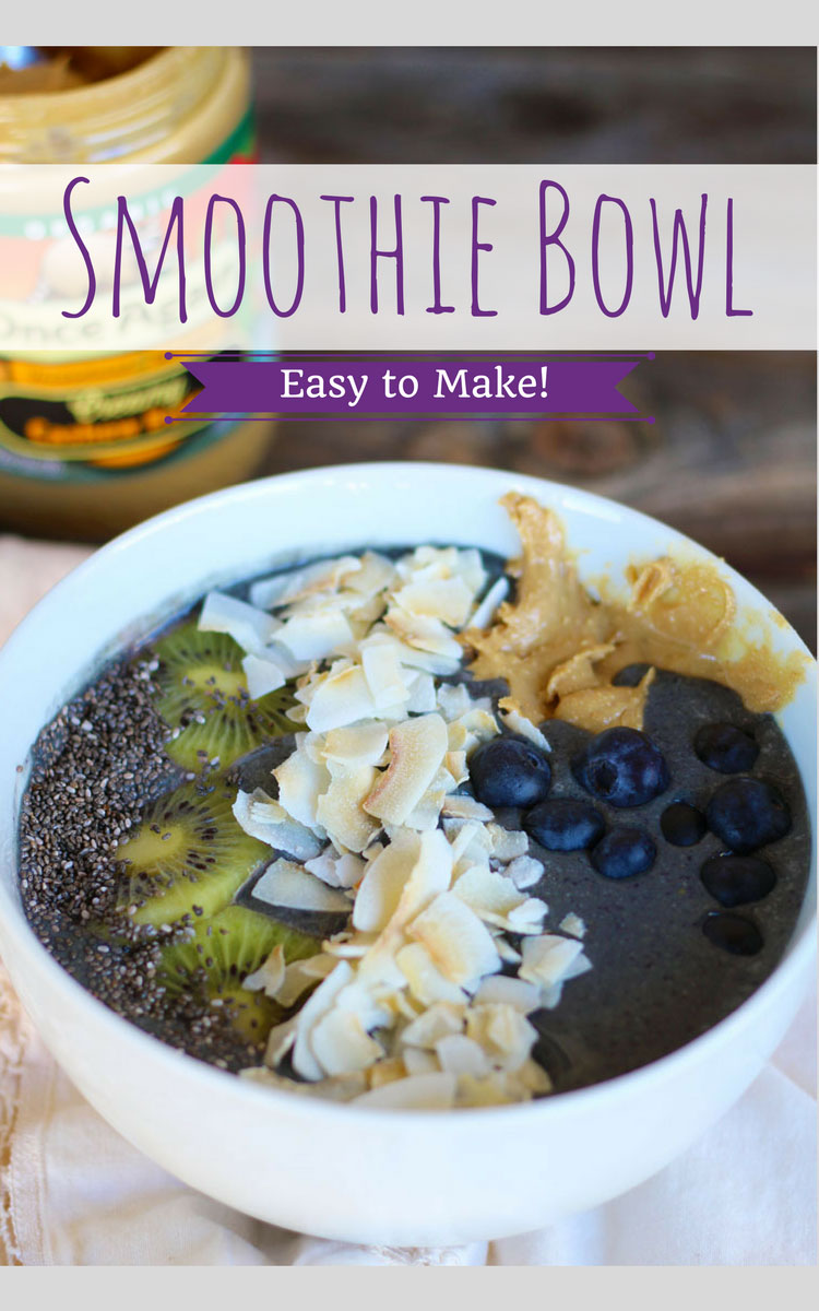 Smoothie Bowl Recipe + Nut Butter Topping