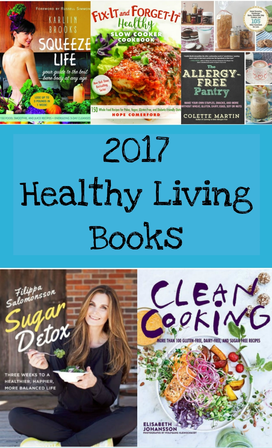 Healthy Cookbooks To Add To Your Book Shelf
