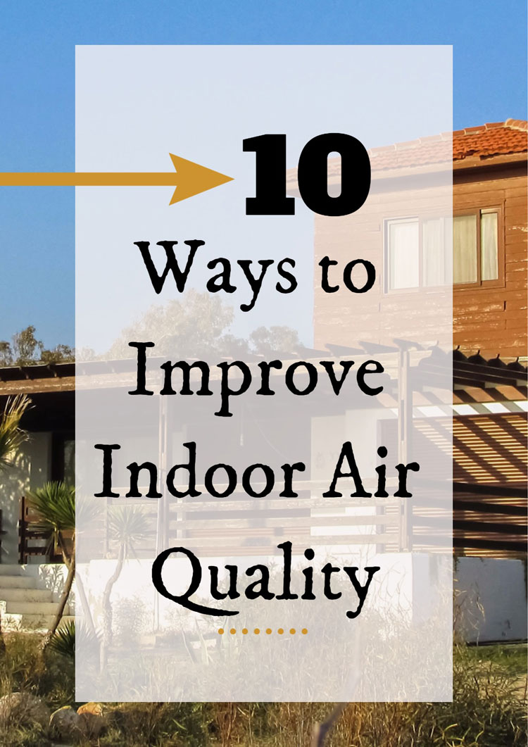 10 Ways to Improve Indoor Air Quality