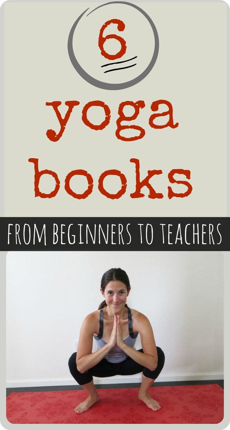 6 Yoga Books – from Beginners to Teachers