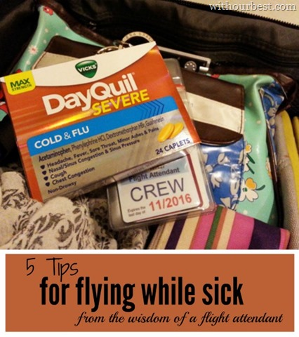 Flying Sick? 5 Tips from a Flight Attendant #ReliefIsHere